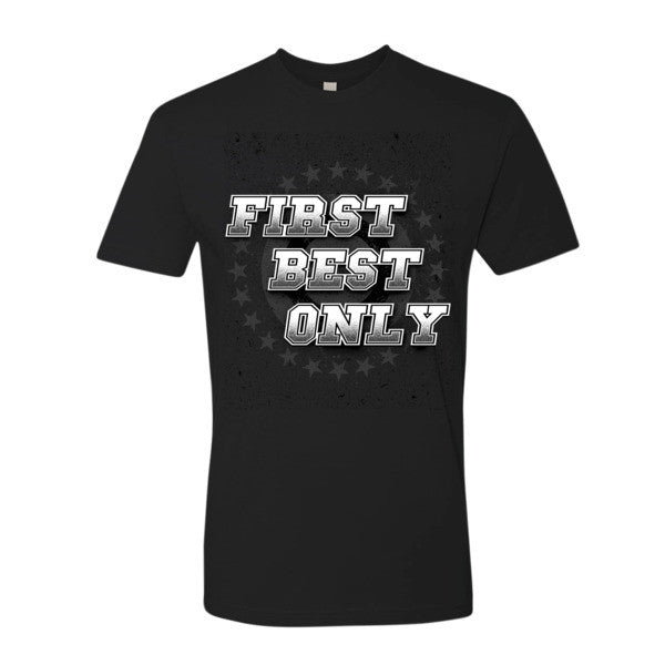 First, Best, Only short sleeve men's t-shirt