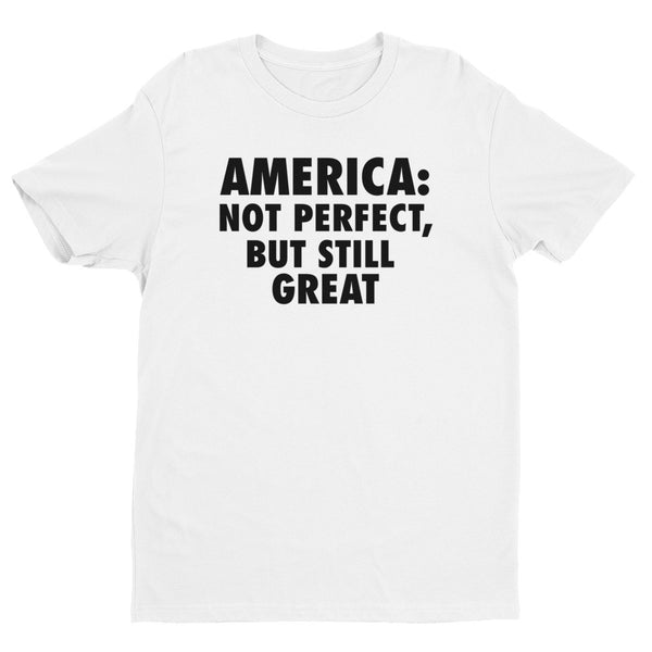 America: Still Great! (black print) short sleeve men's t-shirt
