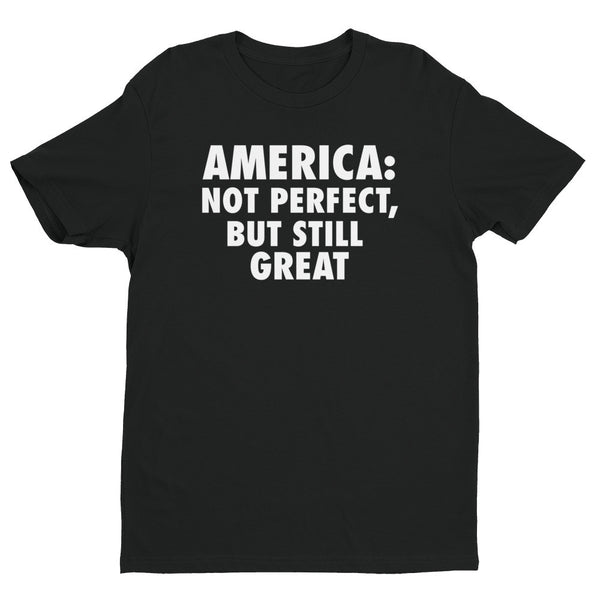 America: Still Great! short sleeve men's t-shirt