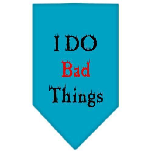 I Do Bad Things Screen Print Bandana Turquoise Small-i do bad things screen print bandana-Bella's PetStor