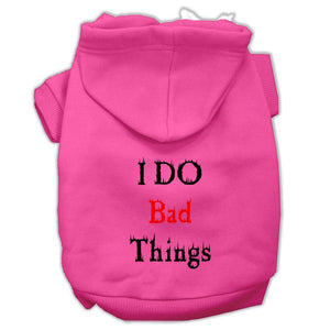 I Do Bad Things Screen Print Pet Hoodies-Dog Clothing-Bella's PetStor