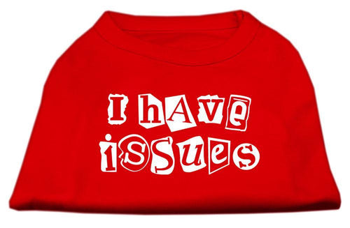 I Have Issues Screen Printed Dog Shirt Red-Dog Shirts-Bella's PetStor