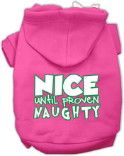 Load image into Gallery viewer, Nice Until Proven Naughty Screen Print Pet Hoodie-Dog Clothing-Bella's PetStor
