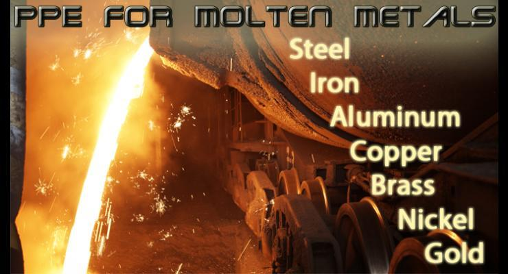 PPE For Molten Metals