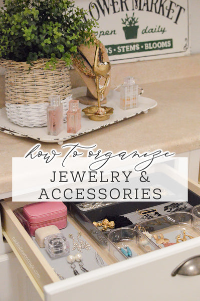 How To Organize Jewelry And Accessorie