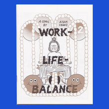 Load image into Gallery viewer, WORK LIFE BALANCE 2