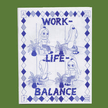 Load image into Gallery viewer, WORK LIFE BALANCE