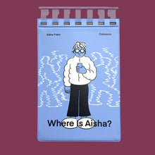 Load image into Gallery viewer, Where is Aisha ?
