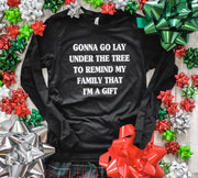 Gonna Go Lay Under The Tree, Long Sleeve Graphic Tee, Black