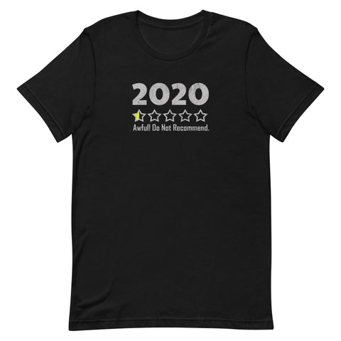 2020 Not Recommended T-Shirt - Funny 2020 T-Shirt - Singletrack Apparel