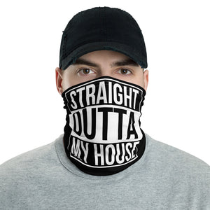 Straight Outta My House Neck Gaiter, Face Mask, Headband - Singletrack Apparel