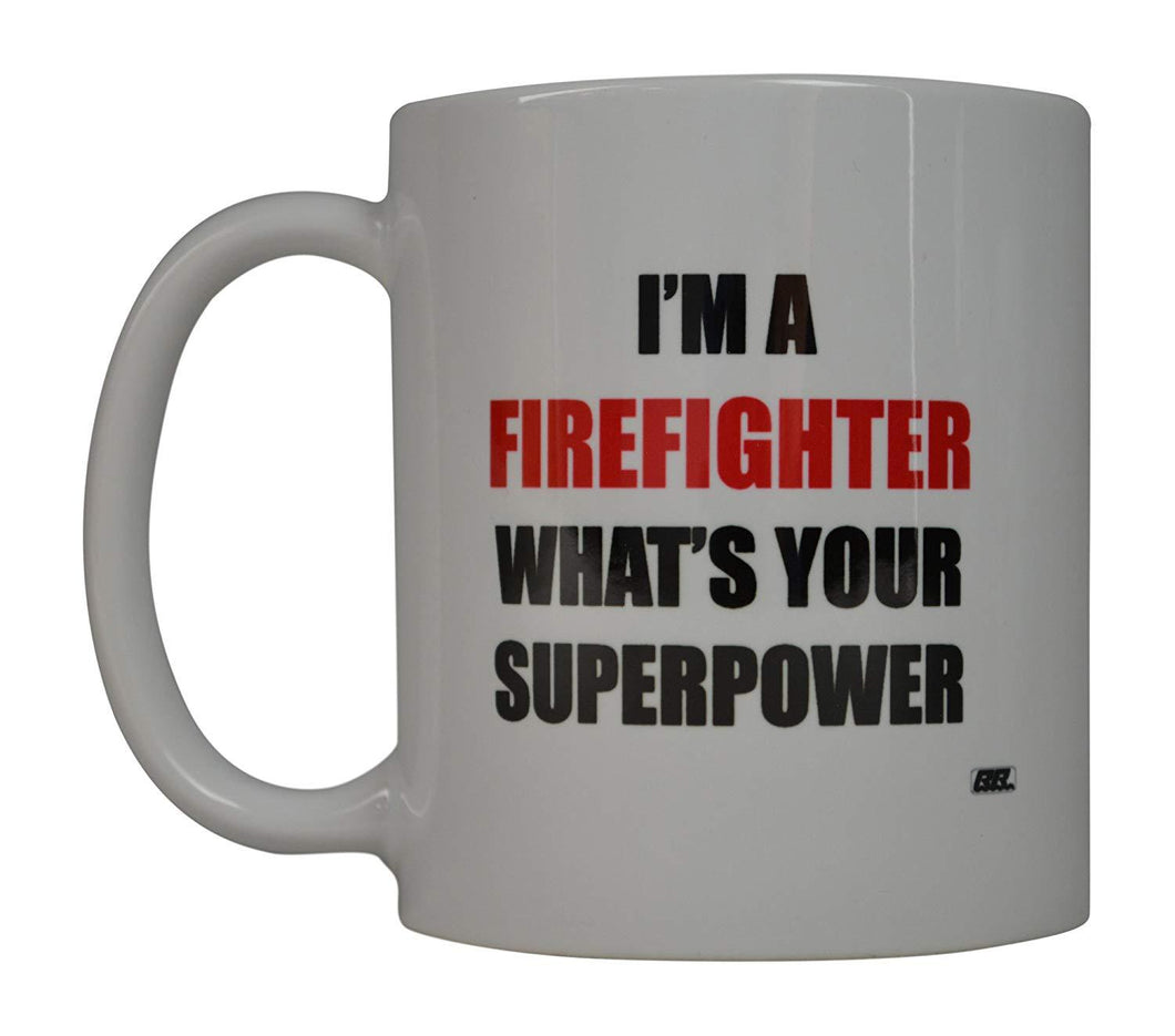 Funny Firefighter Coffee Mug Whats Your Superpower Novelty Cup Gift For Fire Fighter FD Fire Department - Coffee Mugs - Rogue River Tactical  - Rogue River Tactical