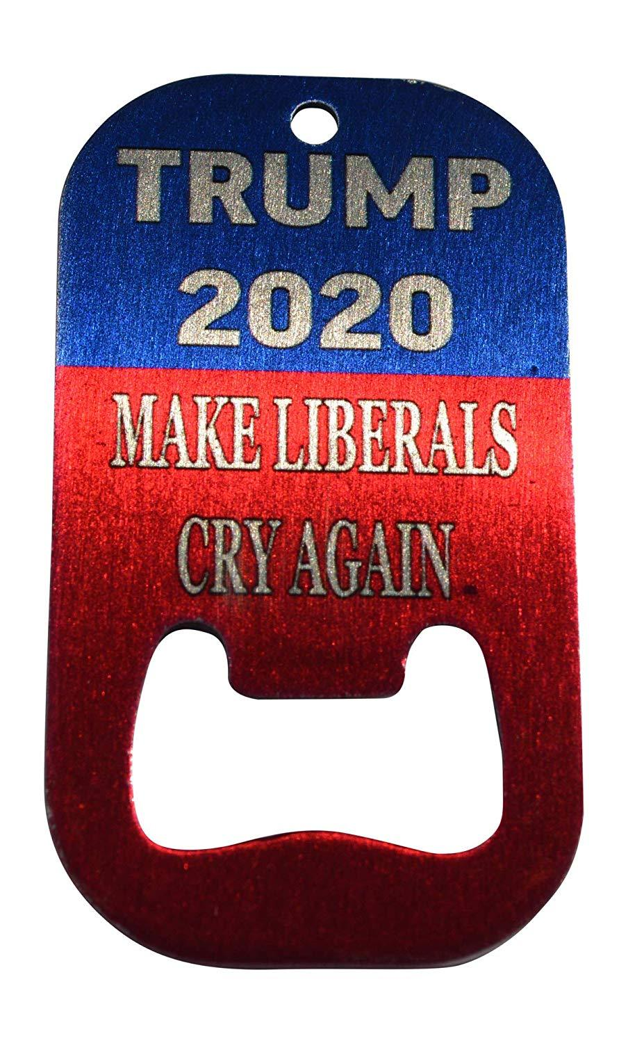 Funny Elect Donald Trump President 2020 Make Liberals Cry Again Bottle Opener Heavy Duty Stainless Steel - Bottle Openers - Rogue River Tactical  - Rogue River Tactical