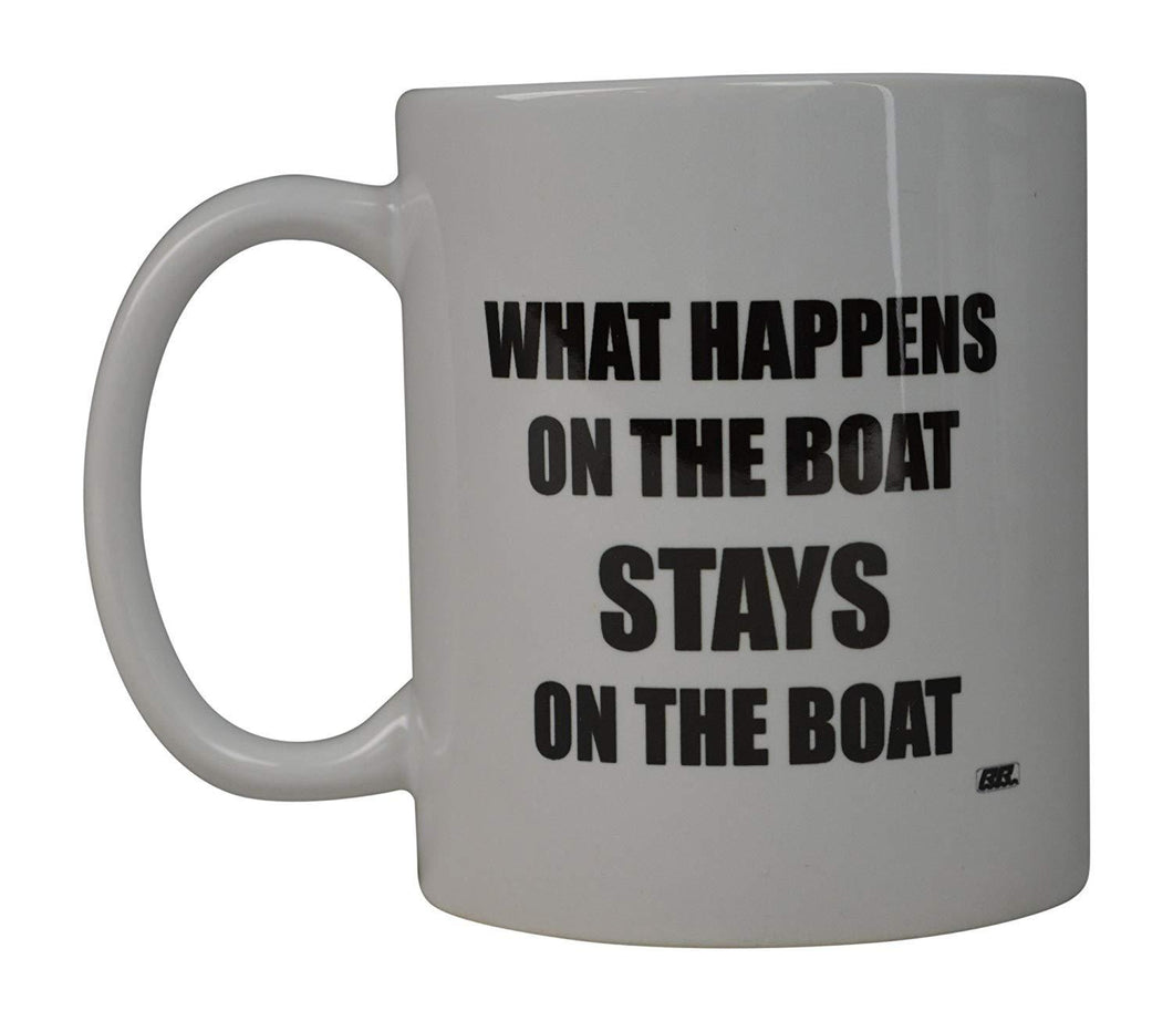 Rogue River Coffee Mug Fishing Fish What Happens On Boat Stays On Boat Cup Great Gift Idea For Men Him Dad Grandpa Fisherman (Boat) - Coffee Mugs - Rogue River Tactical  - Rogue River Tactical