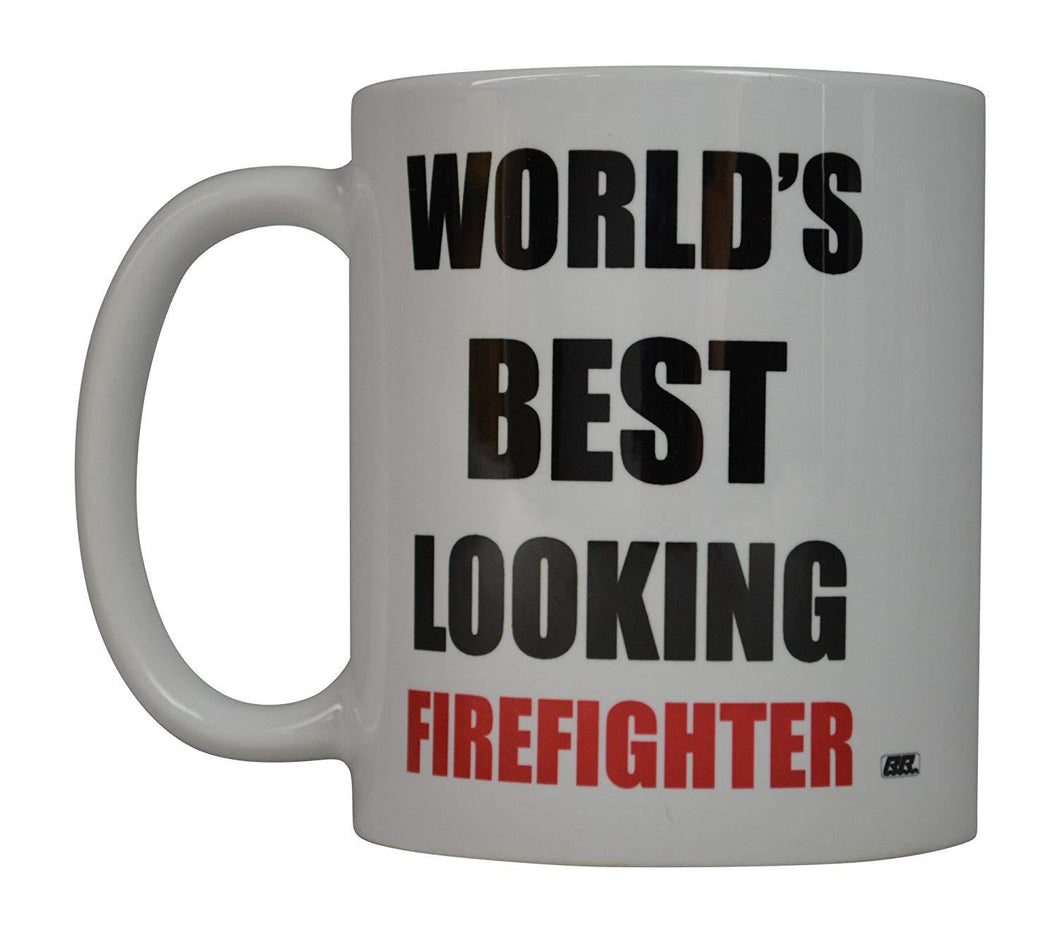 Rogue River Funny Coffee Mug World's Best Looking Firefighter Novelty Cup Great Gift Idea For Fire Fighter FD Fire Department (Best Looking) - Coffee Mugs - Rogue River Tactical  - Rogue River Tactical