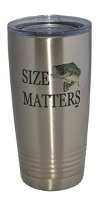Funny Fishing 20 Oz. Travel Tumbler Mug Cup w/Lid Vacuum Insulated Hot or Cold Size Matters Fishing Gift Fish - Tumblers - Rogue River Tactical  - Rogue River Tactical
