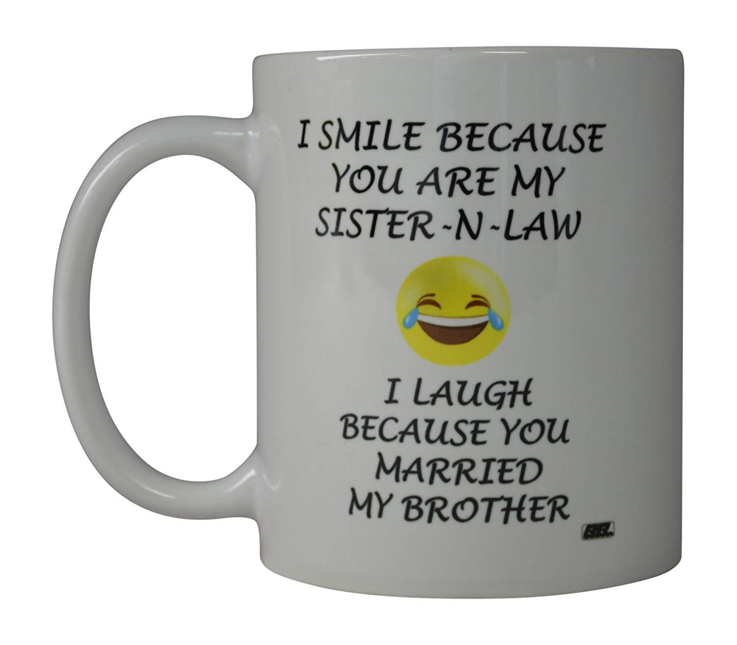Rogue River Funny Coffee Mug Smile Sister In Law Married My Brother No Nuddamakers