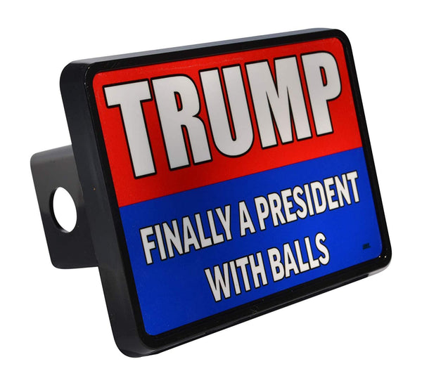 Rogue River Tactical Funny Donald Trump Trailer Hitch Cover Plug Gift Idea Finally A President with Balls - Hitch Covers - Rogue River Tactical  - Rogue River Tactical
