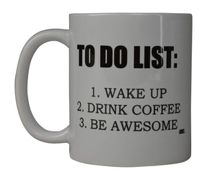 Rogue River Funny Coffee Mug To Do List Wake Up Drink Coffee Be Awesome Novelty Cup Great Gift Idea For Men Women Office Party Employee Boss Coworkers (To Do List) - Coffee Mugs - Rogue River Tactical  - Rogue River Tactical