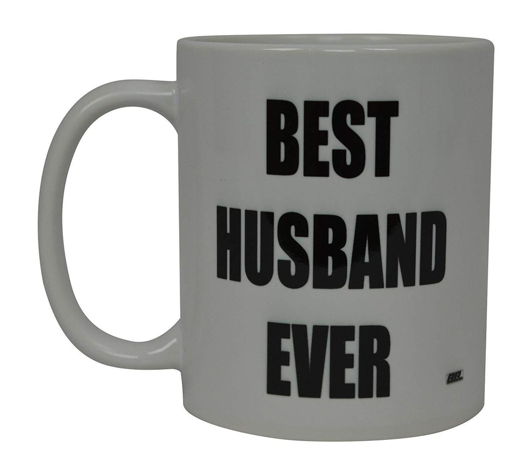 Best Funny Coffee Mug Best Husband Ever Novelty Cup Wife Great Gift Idea For Men or Women Married Couple Spouse Lover Or Partner (Best Ever) - Coffee Mugs - Rogue River Tactical  - Rogue River Tactical