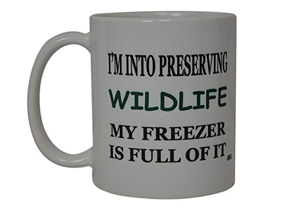 Funny Hunting Coffee Mug Preserving Wildlife Novelty Cup Great Gift For Men Hunter Fishing Hunting - Coffee Mugs - Rogue River Tactical  - Rogue River Tactical