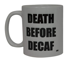 Best Funny Coffee Mug Death Before Decaf Novelty Cup Joke Great Gag Gift Idea For Men Women Office Work Adult Humor Employee Boss Coworkers - Coffee Mugs - Rogue River Tactical  - Rogue River Tactical