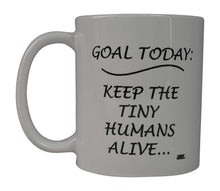 Funny Coffee Mug Goal Today Kids Novelty Cup Great Gift Idea For Mom Mother's Day - Coffee Mugs - Rogue River Tactical  - Rogue River Tactical