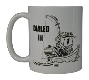 Rogue River Coffee Mug Fishing Fish Dialed In Boat Novelty Cup Great Gift Idea For Men Him Dad Grandpa Fisherman (Dialed) - Coffee Mugs - Rogue River Tactical  - Rogue River Tactical