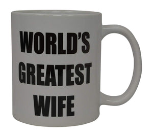 Best Funny Coffee Mug World's Greatest Wife Novelty Cup Wives Great Gift Idea For Mom Mothers Day Mom Grandma Spouse Bride Lover Or Parent (Worlds Greatest Wife) - Coffee Mugs - Rogue River Tactical  - Rogue River Tactical