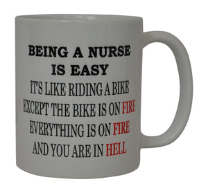 Funny Coffee Mug Being a Nurse Is Easy Novelty Cup Great Gift Idea For Nurse CNA RN Psych Tech - Coffee Mugs - Rogue River Tactical  - Rogue River Tactical