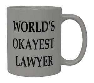 Funny Coffee Mug Wolds Okayest Lawyer Attorney Novelty Cup Great Gift Idea For Office Gag White Elephant Gift Humor Law Office Courtroom Judge - Coffee Mugs - Rogue River Tactical  - Rogue River Tactical