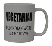 Best Funny Coffee Mug Vegetarian Old Indian Word for Bad Hunter Novelty Cup Joke Great Gag Gift Idea For Men Women Office Work Adult Humor - Coffee Mugs - Rogue River Tactical  - Rogue River Tactical