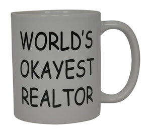 Coffee Mug Worlds Okayest Realtor Best Funny Real Estate Agent Novelty Cup Gift Idea For Men Women Office Employee Boss Coworkers - Coffee Mugs - Rogue River Tactical  - Rogue River Tactical