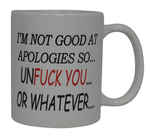 Best Funny Coffee Mug I'M Not Good At Apologies So Unfuck You or Whatever Novelty Cup Joke Great Gag Gift Idea For Men Women Office Work Adult Humor Employee Boss Coworkers (Whatever) - Coffee Mugs - Rogue River Tactical  - Rogue River Tactical
