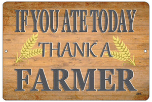 Farm Metal Tin Sign Ranch Kitchen Wall Decor Country Rustic If You Ate Today Thank A Farmer - Funny Signs - Rogue River Tactical  - Rogue River Tactical
