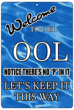 Funny Swimming Pool Sign Metal Tin Sign Indoor Outdoor No Pee in Pool OOL Swim - Funny Signs - Rogue River Tactical  - Rogue River Tactical
