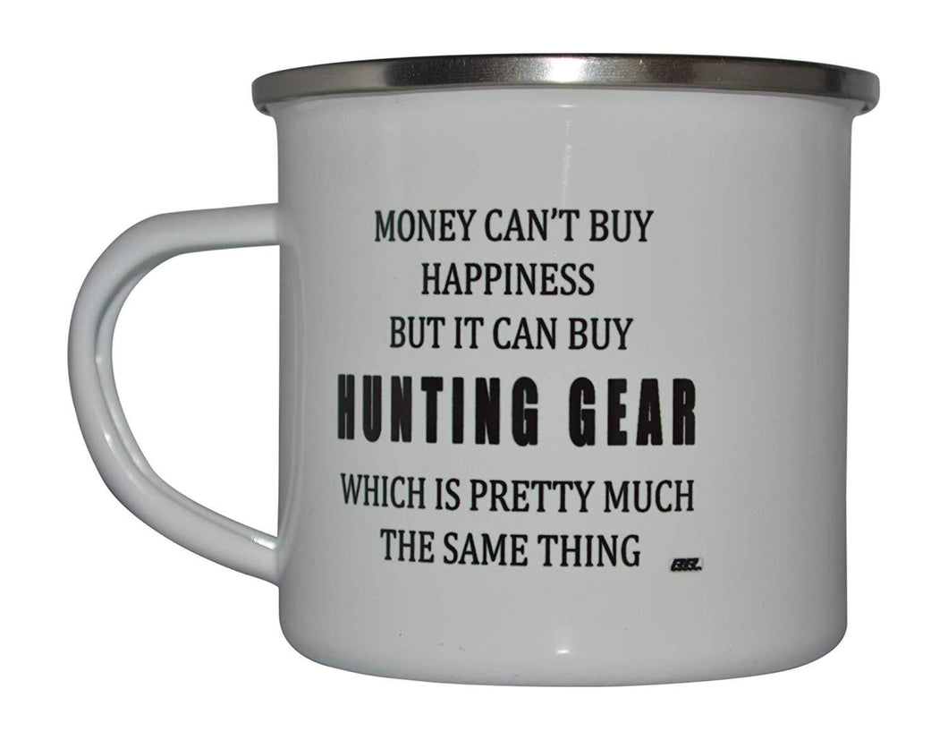 Funny Hunting Camp Mug Enamel Camping Coffee Cup Gift Money Happiness Hunting Gear Hunter Hunt - Camp Mugs - Rogue River Tactical  - Rogue River Tactical