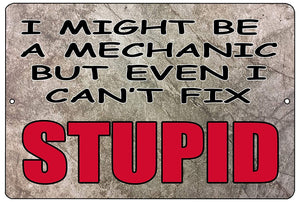 Funny Mechanic Metal Tin Sign Wall Decor Man Cave Bar Repair Shop Can't Fix Stupid - Mancave Signs - Rogue River Tactical  - Rogue River Tactical