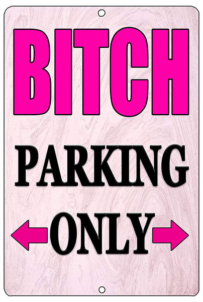 pink and black funny metal sign that says