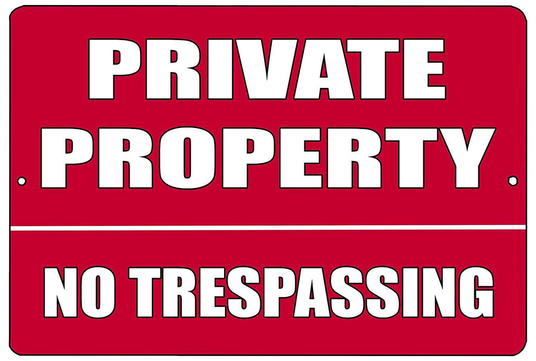 Red Private Property No Trespassing Metal Tin Sign Business Retail Store Home Yard Fence - Business Signs - Rogue River Tactical  - Rogue River Tactical