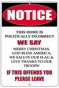 Notice Not Politically Correct Metal Tin Sign Wall Decor Man Cave Bar Patriotic God Bless America