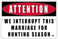 Funny Hunter Metal Tin Sign Wall Decor Man Cave Bar Cabin Hunt Attention Hunting Season - Mancave Signs - Rogue River Tactical  - Rogue River Tactical