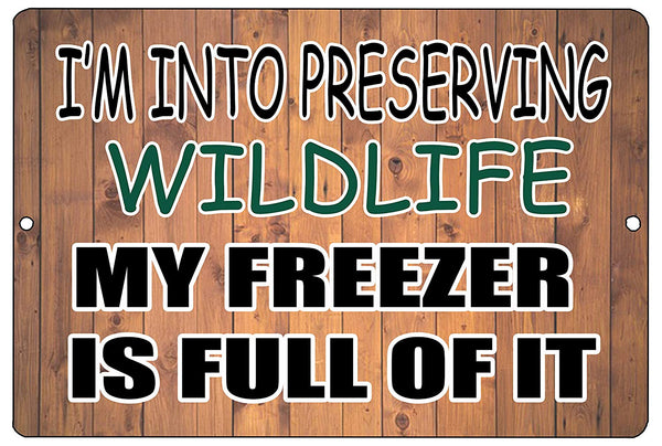 An image of a funny metal sign with a wood panel background and black and green lettering