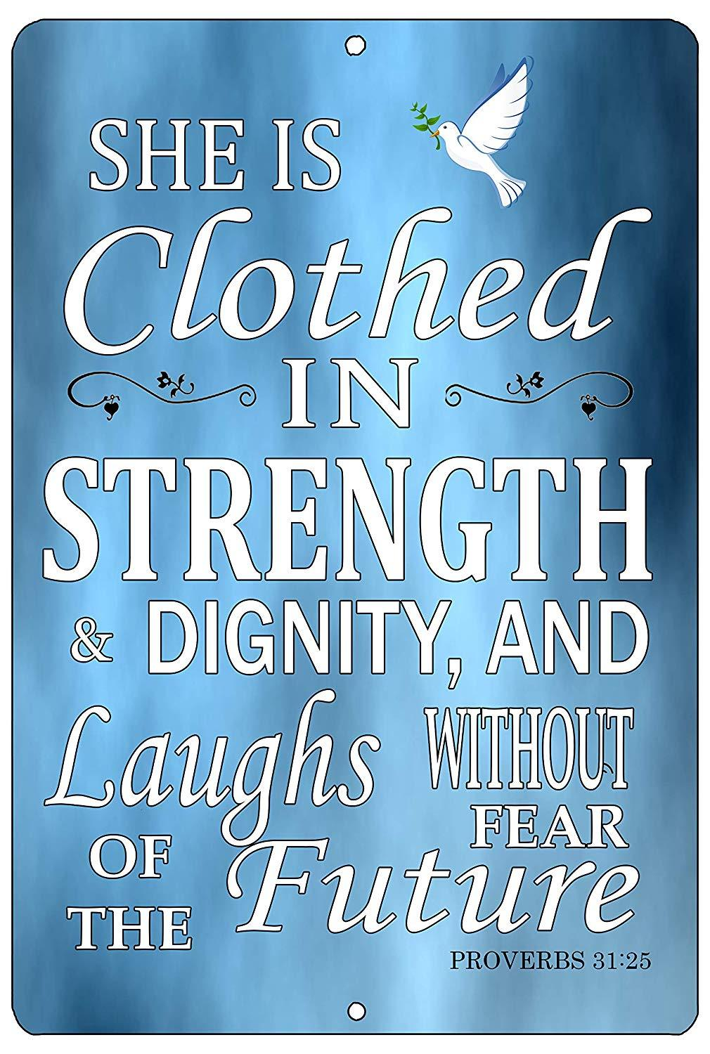 Christian Bible Verse Quote Proverbs 31:25 Clothed in Strength and Dignity Metal Tin Sign Wall Decor - Funny Signs - Rogue River Tactical  - Rogue River Tactical