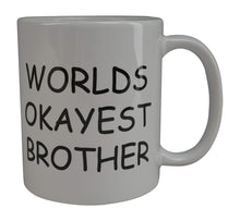 Funny Coffee Mug Wolds Okayest Brother Novelty Cup Great Gift Idea For Office Gag White Elephant Gift Humor Brother or Friend - Coffee Mugs - Rogue River Tactical  - Rogue River Tactical