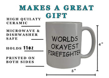 Funny Coffee Mug Wolds Okayest Firefighter Novelty Cup Great Gift Idea For Office Gag White Elephant Gift Humor Fire Fighter Department - Coffee Mugs - Rogue River Tactical  - Rogue River Tactical