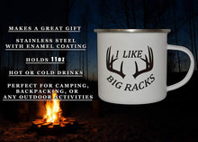 Funny Hunting Camp Mug Enamel Camping Coffee Cup Gift I Like Big Racks Hunter Hunt - Camp Mugs - Rogue River Tactical  - Rogue River Tactical