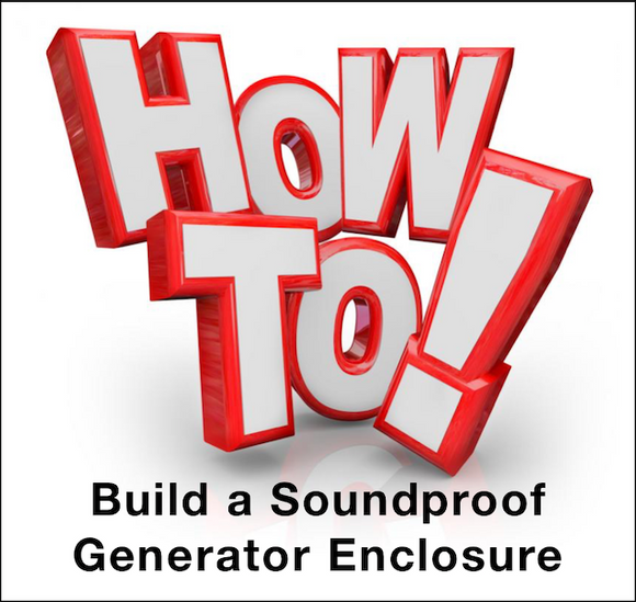 How to Build My Own Soundproof Generator Enclosure - Home