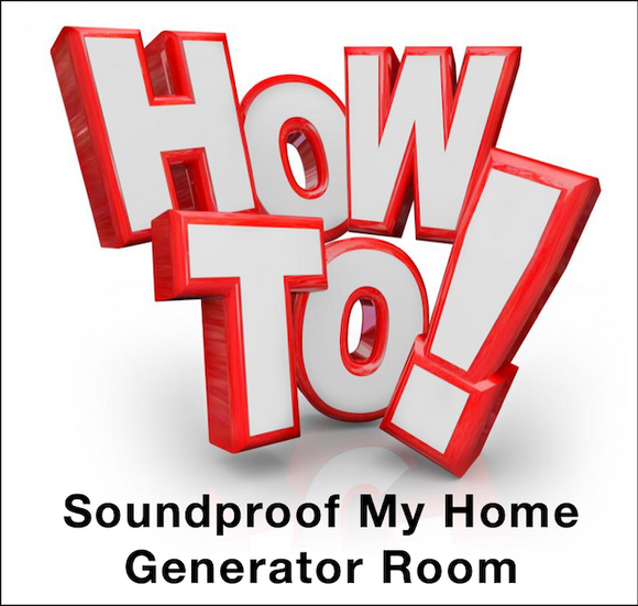 How to Soundproof My Home Generator Room