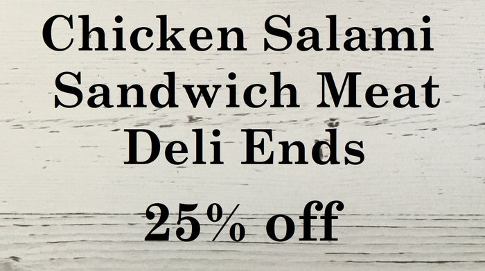 Chicken Salami Sandwich Meat/Deli Ends 10 pkg